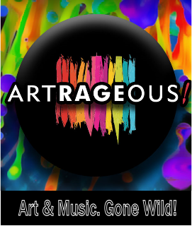 Artrageous - Art & Music Gone Wild