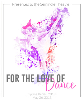 For the LOVE of Dance - Spring Recital 2018