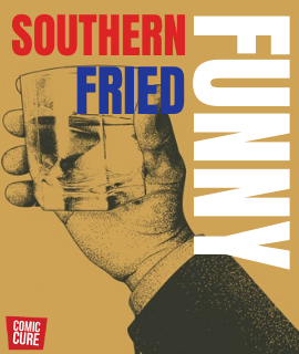 Southern Fried Funny Comedy Show