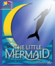 The Little Mermaid- Saturday, August 3
