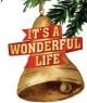 Its a Wonderful Life- Sunday, Dec 22 6:30pm