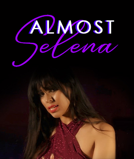 Almost Selena A Tribute to Selena Quintanilla